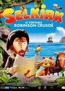 Selkirk le véritable Robinson Crusoé